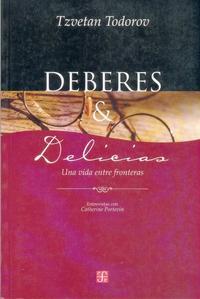 Libro DEBERES & DELICIAS: UNA VIDA ENTRE FRONTERAS