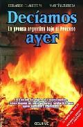 Libro DECIAMOS AYER: LA PRENSA ARGENTINA BAJO EL PROCESO
