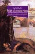 Libro DEL 98 A LA SEMANA TRAGICA: CRISIS DE CONCIENCIA Y RENOVACION POL ITICA
