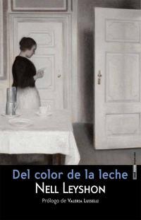 Libro DEL COLOR DE LA LECHE