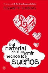 Libro DEL MATERIAL DEL QUE ESTAN HECHOS LOS SUEÑOS