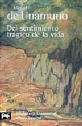 Libro DEL SENTIMIENTO TRAGICO DE LA VIDA EN LOS HOMBRES Y EN LOS PUEBLO S