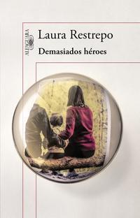 Libro DEMASIADOS HEROES
