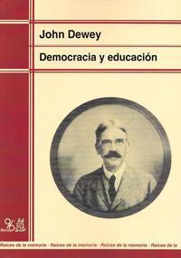 Libro DEMOCRACIA Y EDUCACION: UNA INTRODUCCION A LA FILOSOFIA DE LA EDU CACION