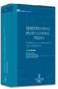 Libro DERECHO PENAL PARTE GENERAL TOMO I: FUNDAMENTOS. LA ESTRUCTURA DE LA TEORIA DEL DELITO