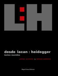 Libro DESDE LACAN: HEIDEGGER. TEXTOS REUNIDOS