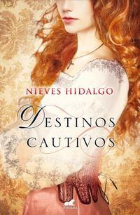 Libro DESTINOS CAUTIVOS
