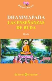 Libro DHAMMAPADA, LAS ENSEÑANZAS DE BUDA