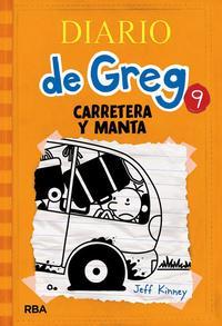 Libro DIARIO DE GREG, 9: CARRETERA Y MANTA