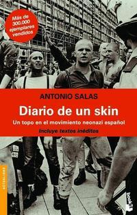 Libro DIARIO DE UN SKIN: UN TOPO EN EL MOVIMIENTO NEONAZI ESPAÑOL