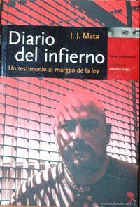 Libro DIARIO DEL INFIERNO: UN TESTIMONIO AL MARGEN DE LA LEY