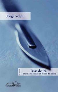 Libro DIAS DE IRA: TRES NARRACIONES EN TIERRA DE NADIE