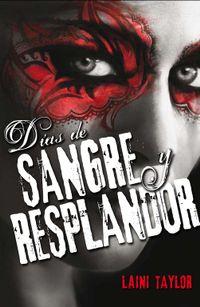 Libro DIAS DE SANGRE Y RESPLANDOR (HIJA DE HUMO Y HUESO #2)