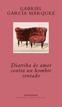 Libro DIATRIBA DE AMOR CONTRA UN HOMBRE SENTADO