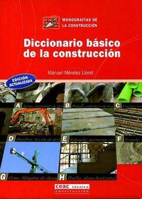Libro DICCIONARIO BASICO DE LA CONSTRUCCION