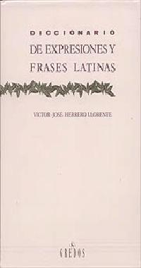 Libro DICCIONARIO DE EXPRESIONES Y FRASES LATINAS