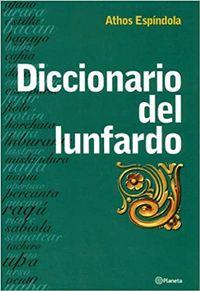 Libro DICCIONARIO DEL LUNFARDO