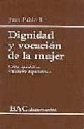 Libro DIGNIDAD Y VOCACION DE LA MUJER: CARTA APOSTOLICA MULIERIS DIGNIT ATEM