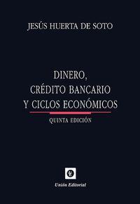 Libro DINERO, CREDITO BANCARIO Y CICLOS ECONOMICOS
