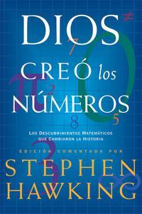 Libro DIOS CREO LOS NUMEROS: LOS DESCUBRIMIENTOS MATEMATICOS QUE CAMBIA RON LA HISTORIA
