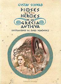 Libro DIOSES Y HEROES DE LA ANTIGUA GRECIA