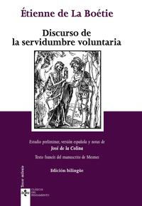 Libro DISCURSO DE LA SERVIDUMBRE VOLUNTARIA = DISCOURS DE LA SERVITUDE VOLONTAIRE