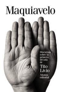 Libro DISCURSOS SOBRE LA PRIMERA DÉCADA DE TITO LIVIO