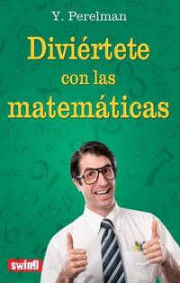 Libro DIVIERTETE CON LAS MATEMATICAS