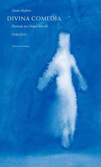 Libro PARAÍSO (LA DIVINA COMEDIA #3)