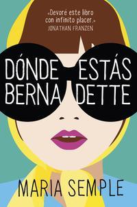 Libro DONDE ESTAS, BERNADETTE