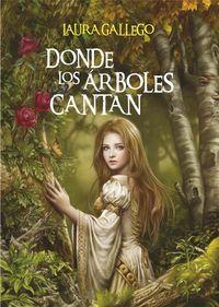 Libro DONDE LOS ARBOLES CANTAN