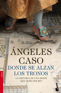 Libro DONDE SE ALZAN LOS TRONOS