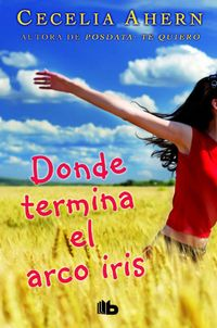 Libro DONDE TERMINA EL ARCO IRIS