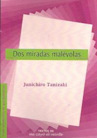 Libro DOS MIRADAS MALEVOLAS: LA HISTORIA DEL SEÑOR COLINAZUL Y SUEÑOS D E BIOXIDO DE MANGANESO