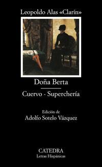 Libro DOÑA BERTA; CUERVO; SUPERCHERIA