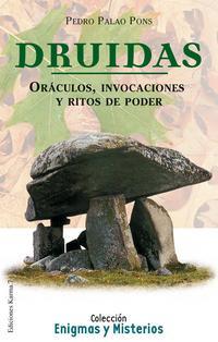 Libro DRUIDAS: ORACULOS, INVOCACIONES Y RITOS DE PODER