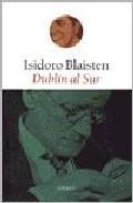 Libro DUBLIN AL SUR
