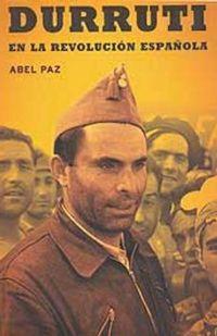 Libro DURRUTI EN LA REVOLUCION ESPAÑOLA