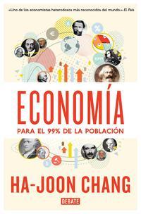 Libro ECONOMIA PARA EL 99% DE LA POBLACION