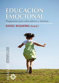 Libro EDUCACION EMOCIONAL: PROPUESTAS PARA EDUCADORES Y FAMILIAS