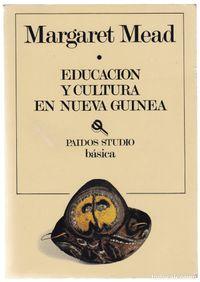Libro EDUCACION Y CULTURA EN NUEVA GUINEA