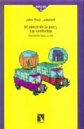 Libro EL ABECE DE LA PAZ Y LOS CONFLICTOS: EDUCACION PARA LA PAZ