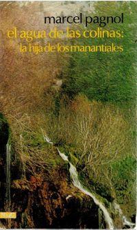 Libro EL AGUA DE LAS COLINAS: LA HIJA DE LOS MANANTIALES