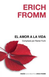 Libro EL AMOR A LA VIDA