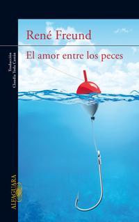 Libro EL AMOR ENTRE LOS PECES