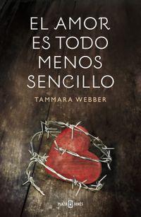 Libro EL AMOR ES TODO MENOS SENCILLO