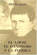 Libro EL AMOR, EL DANDISMO Y LA INTRIGA