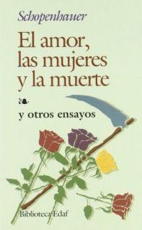 Libro EL AMOR, LAS MUJERES Y LA MUERTE