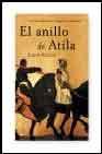 Libro EL ANILLO DE ATILA: LA DECADENCIA DEL IMPERIO ROMANO