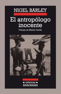 Libro EL ANTROPOLOGO INOCENTE: NOTAS DESDE UNA CHOZA DE BARRO